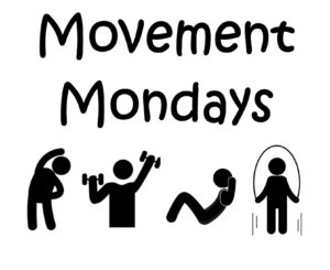 Cover photo for Movement Mondays