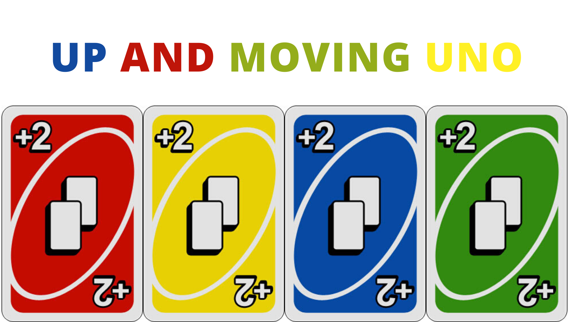 Up And Moving Uno
