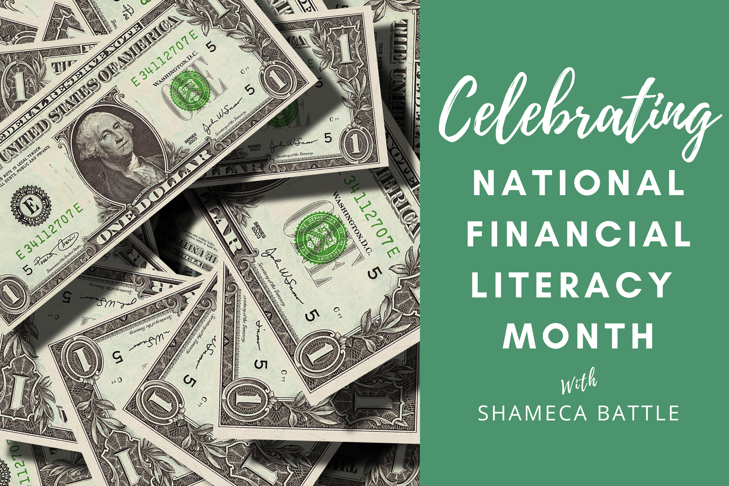 Celebrating Financial Literacy Month