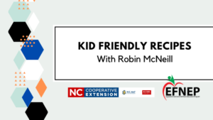 Cover photo for Kid Friendly Recipes - With Robin McNeill